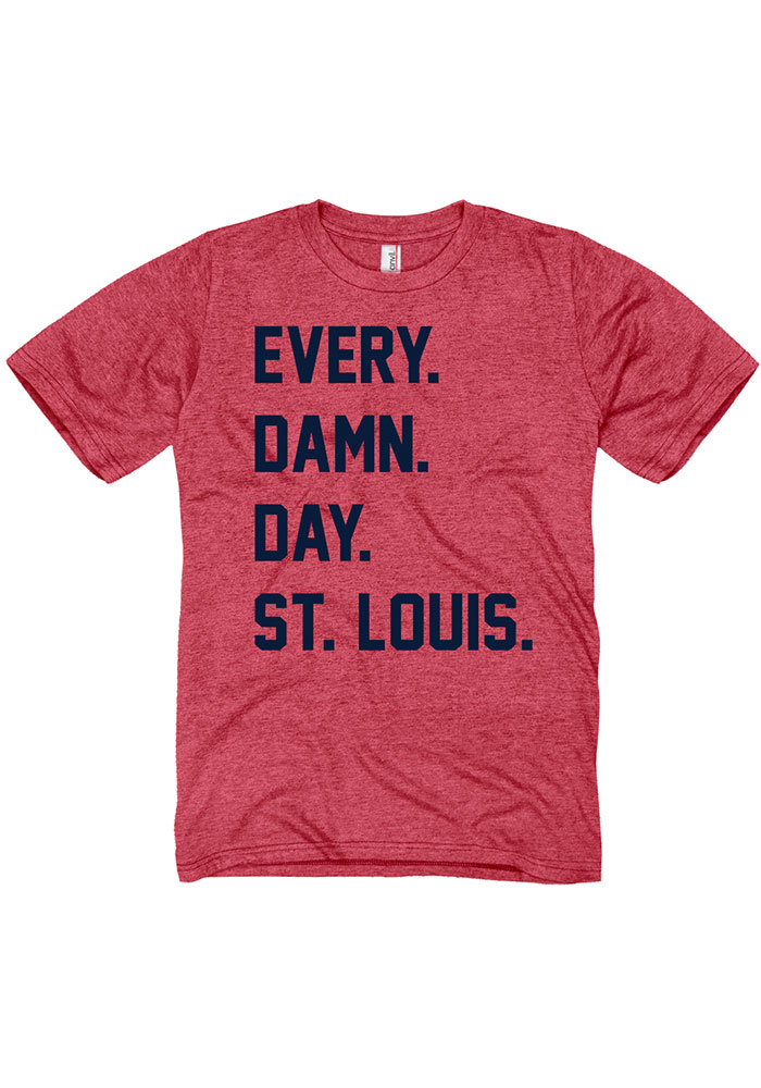 St. Louis Red Every Damn Day Short Sleeve T Shirt - Image 1