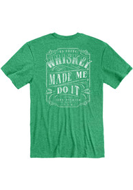 Kentucky Heather Green Whiskey Made Me Short Sleeve T Shirt