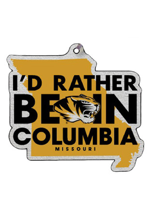 Missouri Tigers I`d Rather be in Columbia Ornament