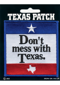 Texas Dont Mess With Texas Patch
