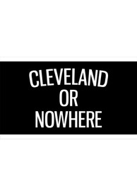 Cleveland Cleveland or Nowhere Black Silk Screen Grommet Flag