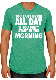 Rally St Patricks Day Green Cant Drink All Day Short Sleeve T Shirt