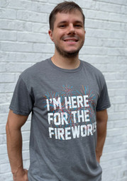 Rally Grey Im Here for the Fireworks Short Sleeve T Shirt