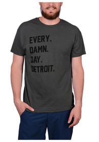 Rally Detroit Grey Every. Damn. Day. Short Sleeve T Shirt