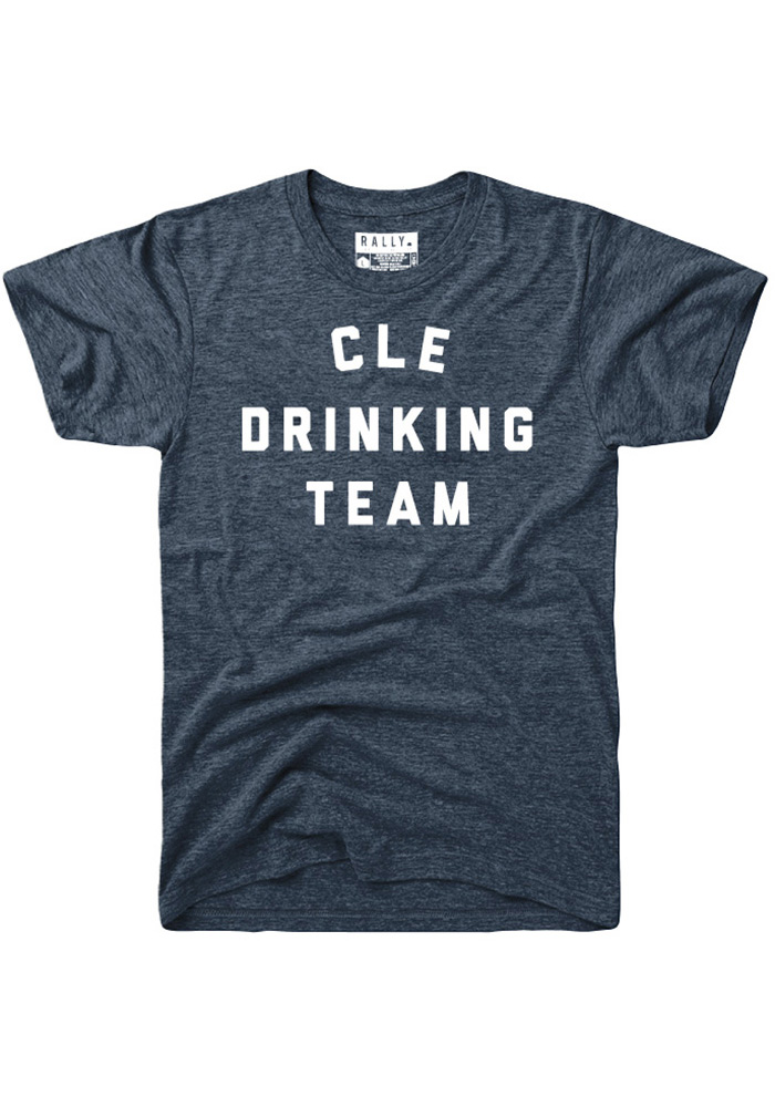 e810811d Rally Cleveland Navy Blue Drinking Team Short Sleeve Fashion T Shirt