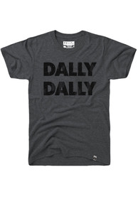 Dallas Grey Dally Dally Short Sleeve T Shirt