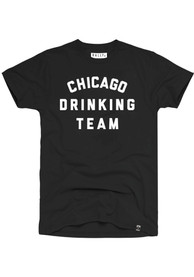 Rally Chicago Drinking Team Black Short Sleeve T Shirt