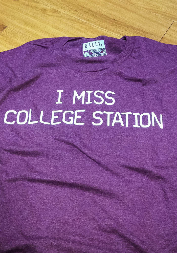 Rally Texas Maroon I Miss College Station Short Sleeve T Shirt - Image 3