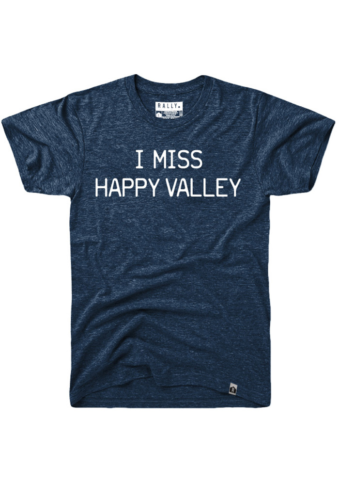 Rally Pennsylvania Navy Blue I Miss Happy Valley Short Sleeve Fashion T Shirt - Image 1