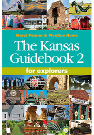 Kansas The Kansas Guidebook 2 by Marci Penner WenDee Rowe Travel Book