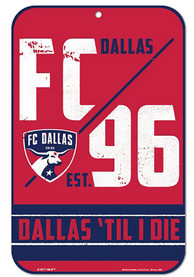 FC Dallas 11x17 Slogan Plastic Sign