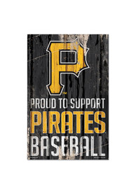 Pittsburgh Pirates Proud Supporter Sign