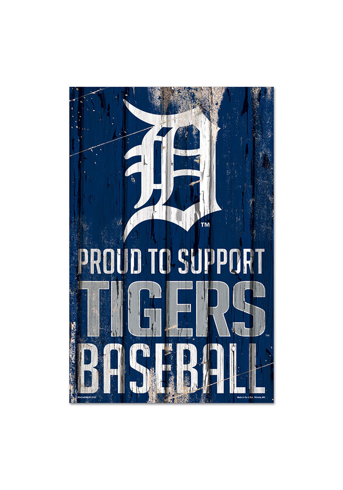Detroit Tigers 11x17 Proud Supporter Sign - Image 1