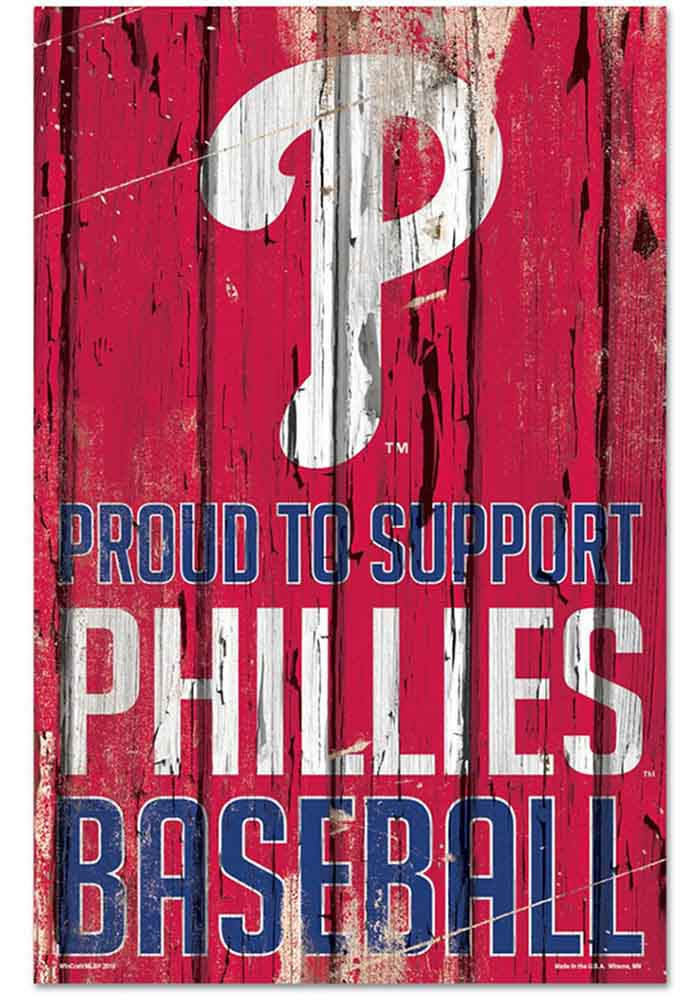 Philadelphia Phillies 11x17 Proud Supporter Sign - Image 1