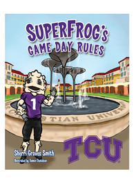 TCU Horned Frogs Game Day Rules Children's Book