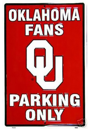 Oklahoma Sooners Parking Only Sign