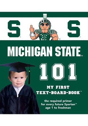 Michigan State Spartans 101: My First Text Children's Book