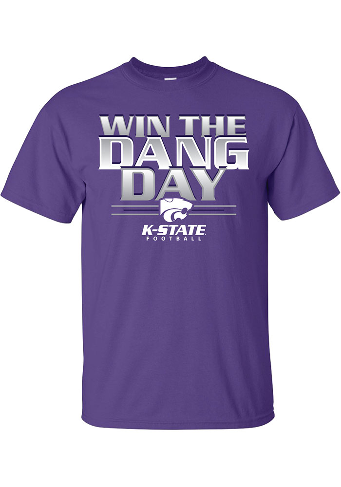 K-State Wildcats Purple Win The Dang Day Short Sleeve T Shirt - Image 1