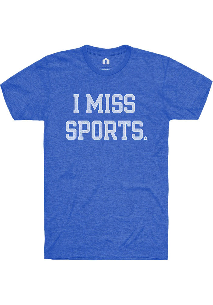 Rally Heather Royal I Miss Sports Short Sleeve T Shirt - Image 1