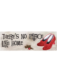 Wizard of Oz Theres No Place Like Home Sign